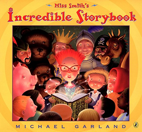 9780142402825: Miss Smith's Incredible Storybook