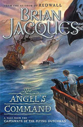 9780142402856: The Angel's Command (Castaways of the Flying Dutchman)