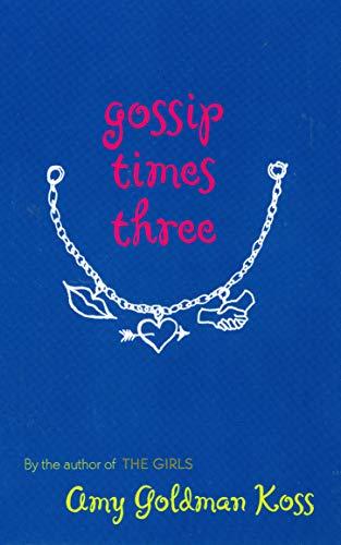 9780142402955: Gossip Times Three