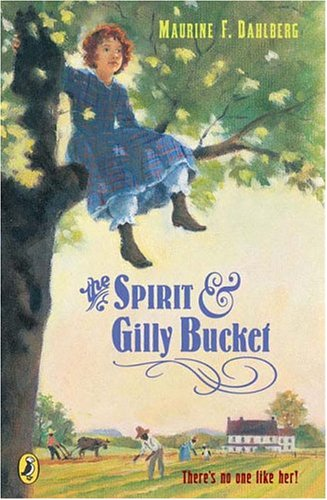 9780142403129: The Spirit And Gilly Bucket