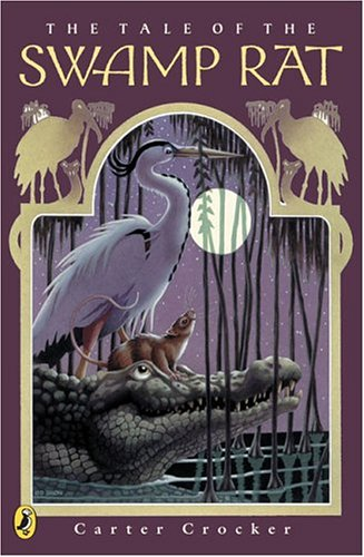 9780142403143: The Tale of the Swamp Rat