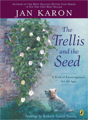 9780142403174: The Trellis and the Seed: A Book of Encouragement for All Ages