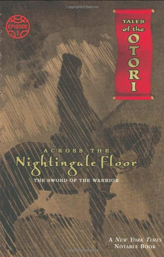 9780142403242: Across the Nightingale Floor: The Sword of the Warrior (Tales of the Otori)