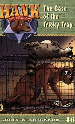 9780142403259: The Case of the Tricky Trap #46 (Hank the Cowdog)