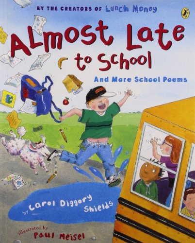 9780142403280: Almost Late to School: And More School Poems (Picture Puffin Books (Paperback))