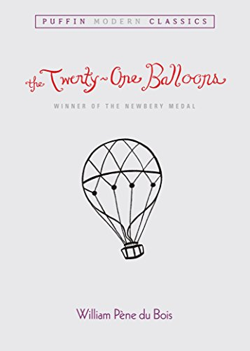 9780142403303: Twenty-One Balloons, The (Puffin Modern Classics)