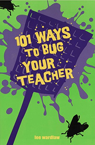 9780142403310: 101 Ways to Bug Your Teacher