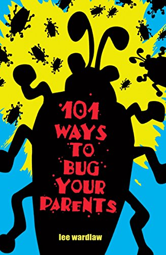 9780142403402: 101 Ways to Bug Your Parents