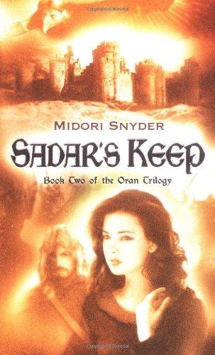 Sadar's Keep (The Queen's Quarter, Book 2): Midori Snyder