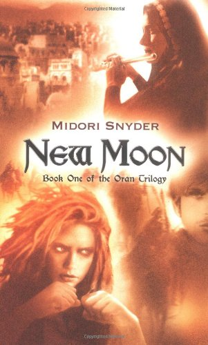 9780142403495: New Moon: Book One of the Oran Trilogy