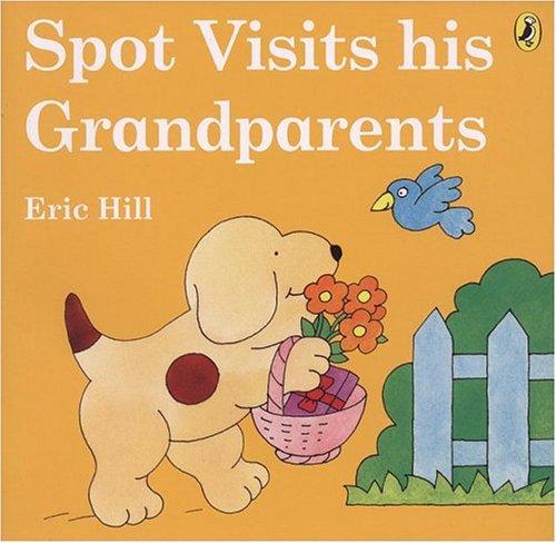 9780142403600: Spot Visits His Grandparents