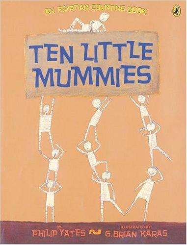 Ten Little Mummies (Picture Puffin Books): Yates, Philip