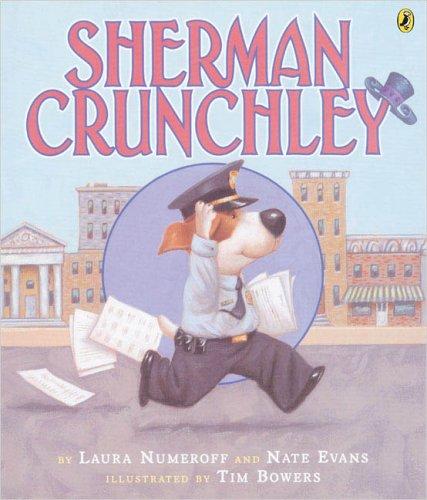 Sherman Crunchley: Laura Numeroff, Nate