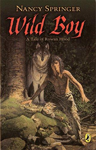 9780142403952: Wild Boy: A Tale of Rowan Hood (Rowan Hood (Paperback))