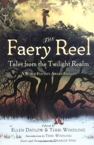 9780142404065: The Faery Reel: Tales from the Twilight Realm