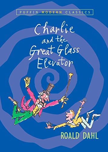 9780142404126: Charlie and the Great Glass Elevator (Puffin Books)