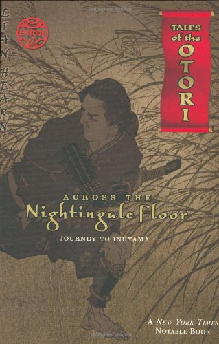 9780142404331: Across The Nightingale Floor, Episode 2: Journey To Inuyama (Tales of the Otori, Book 2)