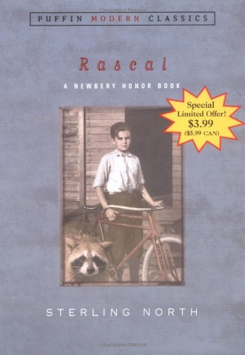 Rascal (Puffin Modern Classics- A Newbery Honor Book) (014240439X) by North, Sterling