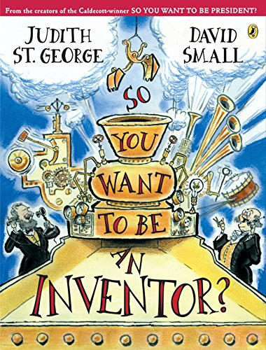 9780142404607: So You Want to Be an Inventor?