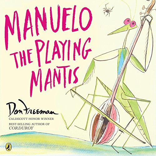 9780142405604: Manuelo, the Playing Mantis