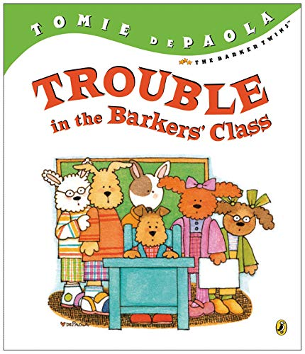 9780142405857: Trouble in the Barkers' Class (The Barker Twins)