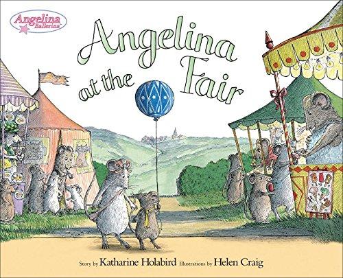 Angelina at the Fair (Angelina Ballerina): Katharine Holabird
