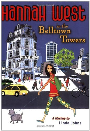 9780142406373: Hannah West in the Belltown Towers: A Mystery