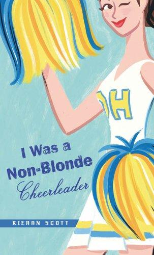 9780142406410: I Was a Non-Blonde Cheerleader