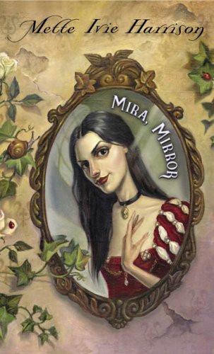 9780142406434: Mira, Mirror