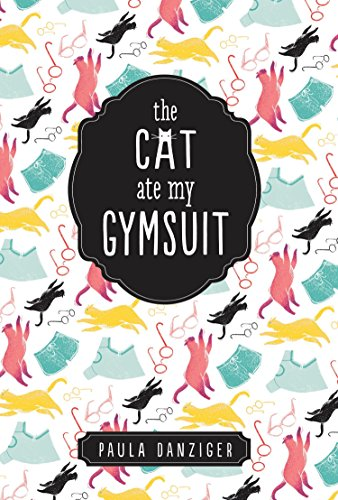 9780142406540: The Cat Ate My Gymsuit (Puffin Modern Classics)