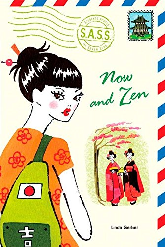 9780142406571: Now and Zen (S.A.S.S.: Students Across the Seven Seas)