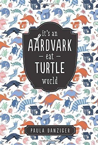 9780142406793: It's an Aardvark-Eat-Turtle World