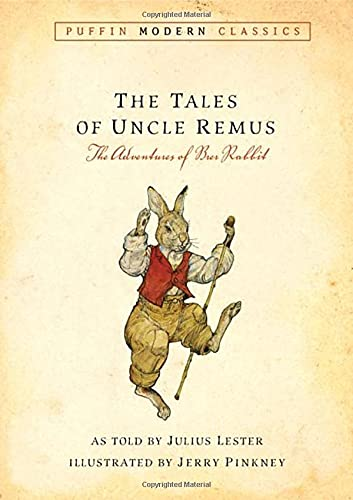 9780142407202: The Tales of Uncle Remus: The Adventures of Brer Rabbit (Puffin Modern Classics)