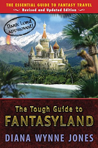 9780142407226: The Tough Guide to Fantasyland: The Essential Guide to Fantasy Travel