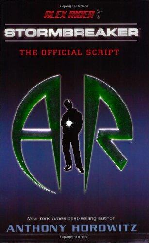 Alex Rider: Stormbreaker: The Official Script: Horowitz, Anthony
