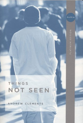 9780142407318: Things Not Seen