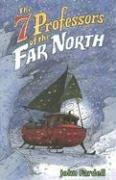 9780142407356: The 7 Professors of the Far North