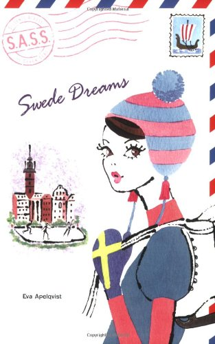 9780142407462: Swede Dreams (S.A.S.S.: Students Across the Seven Seas)