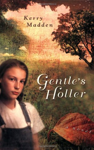 9780142407516: Gentle's Holler (Maggie Valley Novels)