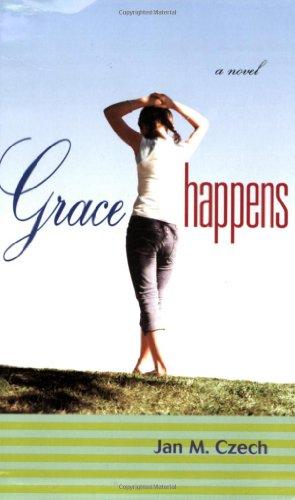 9780142407523: Grace Happens