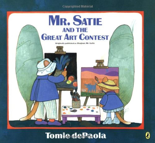 9780142407714: Mr. Satie and the Great Art Contest (Picture Puffin Books)