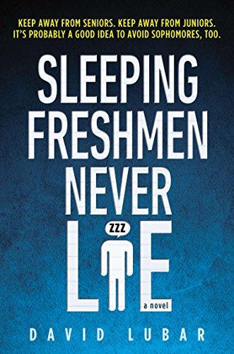 9780142407806: Sleeping Freshmen Never Lie