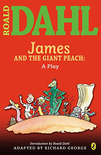 9780142407912: James and the Giant Peach: a Play