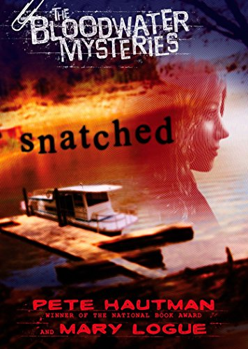 9780142407950: Snatched (The Bloodwater Mysteries)