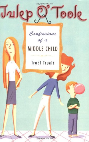 9780142407981: Julep O'Toole: Confessions of a Middle Child (Julep O'Toole (Paperback))