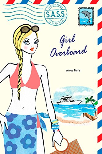 9780142407998: Girl Overboard (S.A.S.S.)