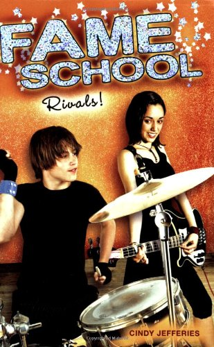 Rivals! #4 (Fame School): Jefferies, Cindy