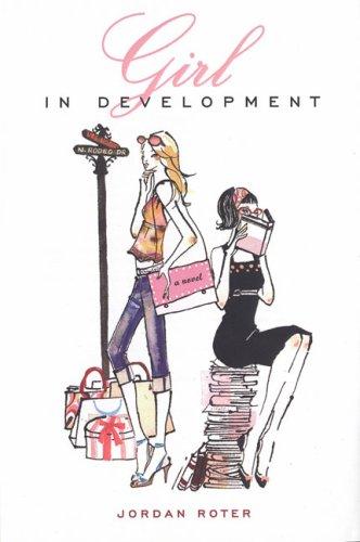 9780142408223: Girl in Development