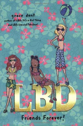 9780142408315: LBD: Friends Forever!