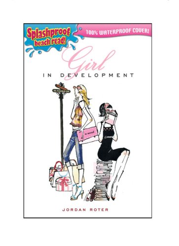 9780142408384: Girl in Development: Splashproof Beach Read! 100% Waterproof Cover